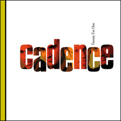 Cadence - Twenty For One