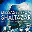 Jeffrey Eisen & Stephen Bahnesli - Messages From Shaltazar