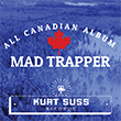 Kurt Suss - Mad Trapper
