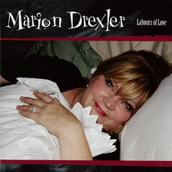Marion Drexler - Labours Of Love