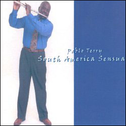 Pablo Terry - South America Sensual