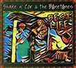 Shake N' Cor & the Bonetones - Best Life